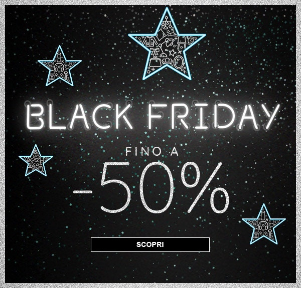 Fino a -50% [Black Friday]