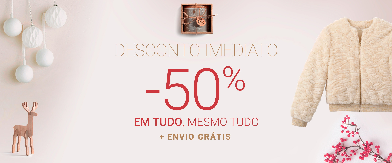 50% EM TUDO, MESMO TUDO