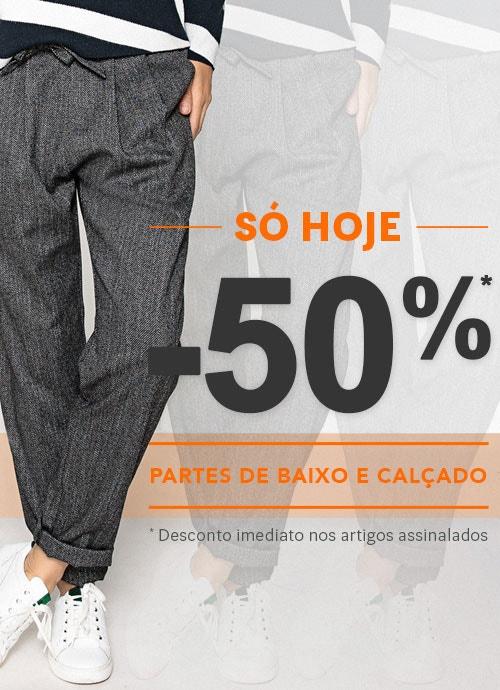 -50% Desconto Partes de baixo e Calçado