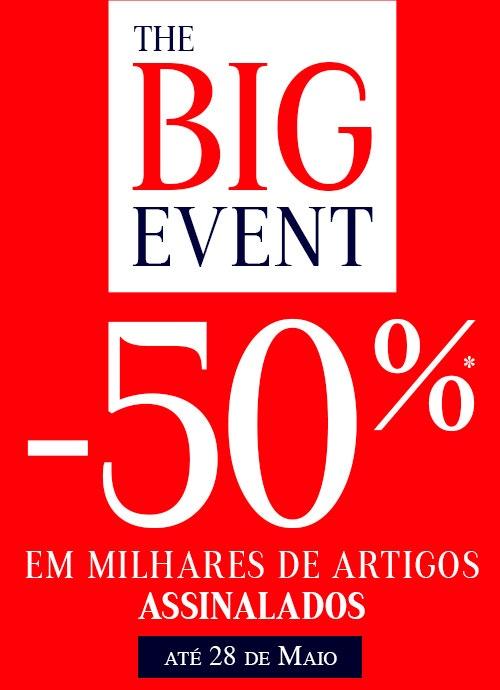 Big Event -50% em milhares de artigos assinalados
