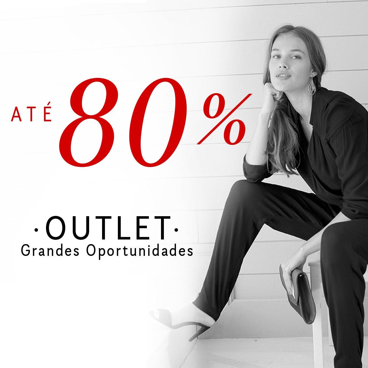 até -80% em Outlet
