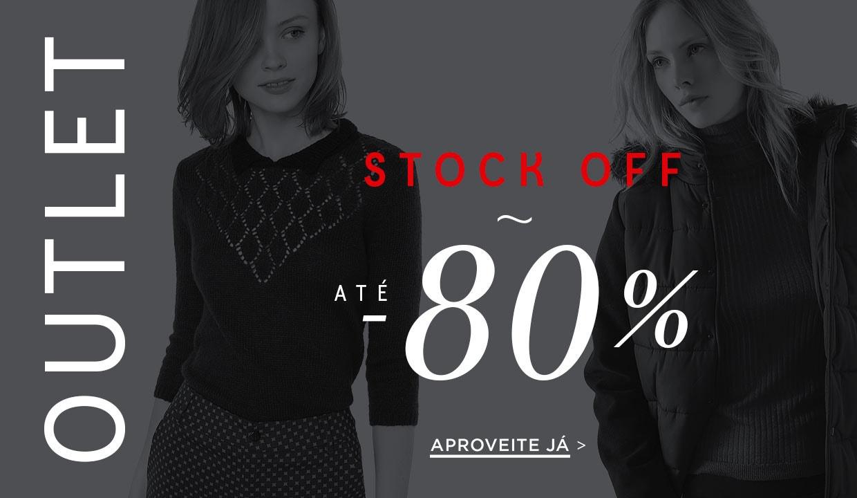 Stock off: Reduções no Outlet até -80%!