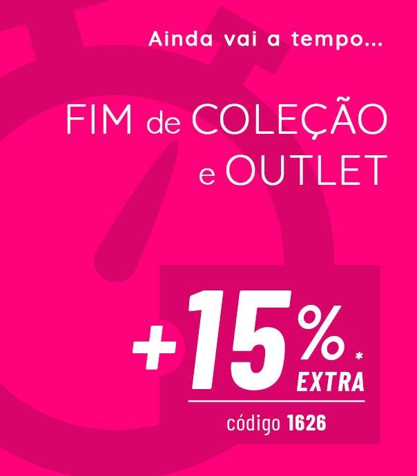 Fim de Coleção e Outlet até 80% +15% EXTRA