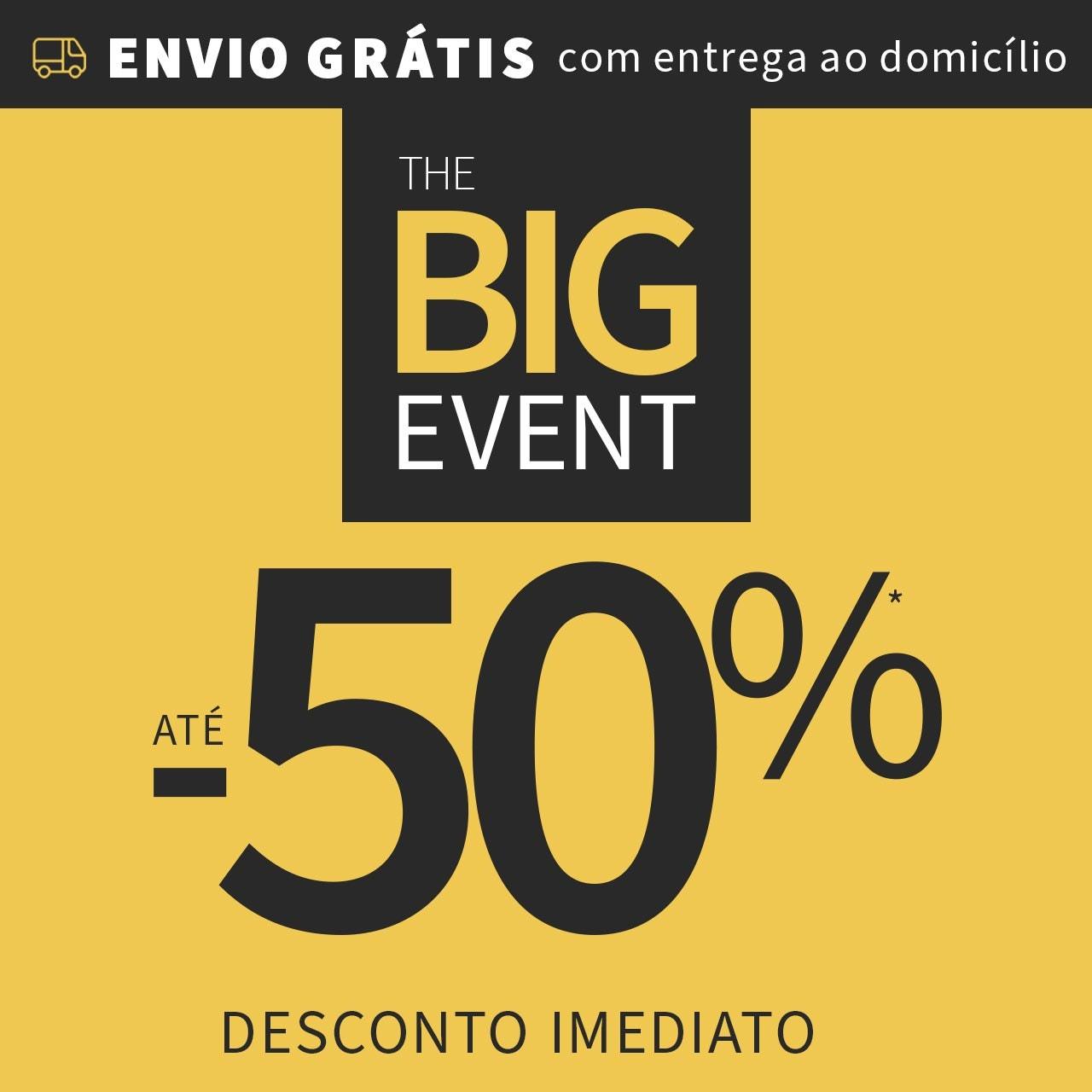 BIG EVENT até 50%
