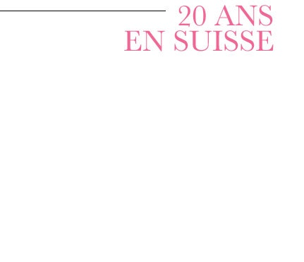 20 ans en Suisse...