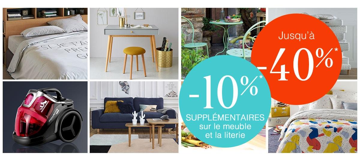 Jusqu'à -40%* -10%* supplémentaires sur le meuble et la literie