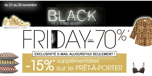 Black Friday jusqu'à -70%*