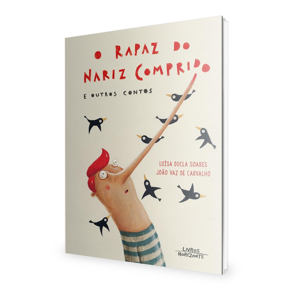 LIVROS HORIZONTE - Livros Horizonte Livro O Rapaz do Nariz Comprido e Outros Contos