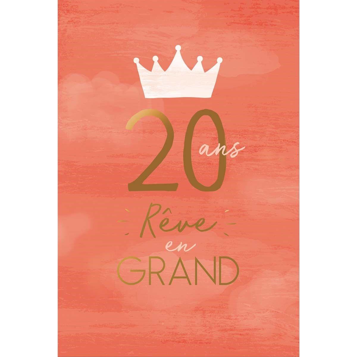 Carte 20 ans R?ve en Grand