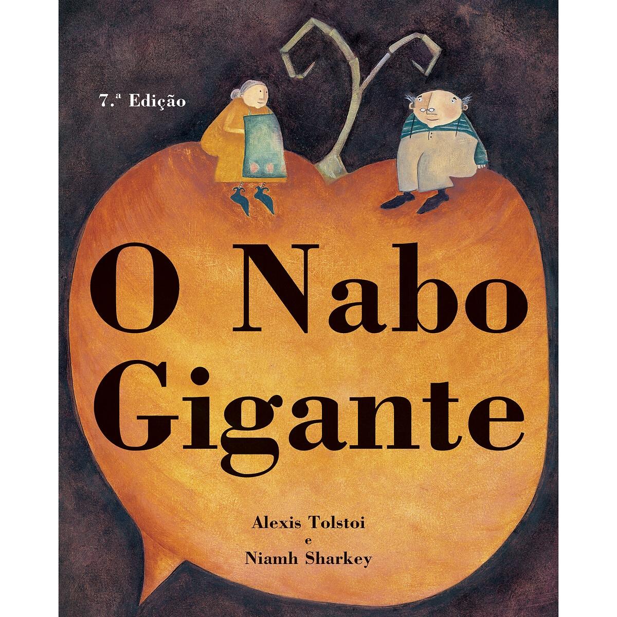 LIVROS HORIZONTE - Livros Horizonte Livro O Nabo Gigante