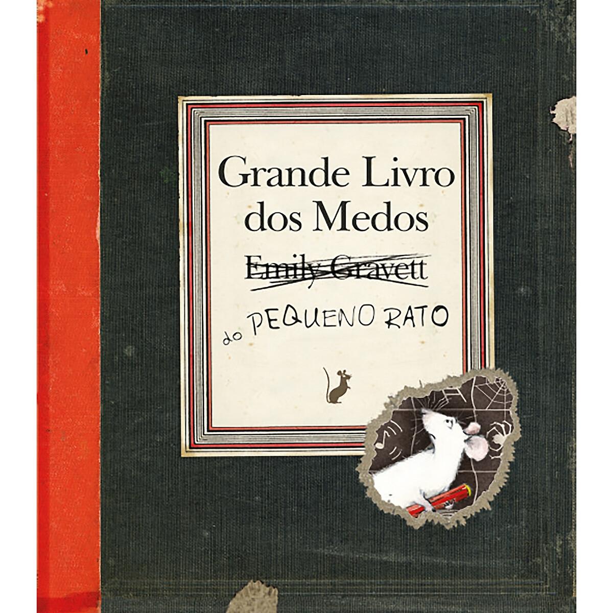LIVROS HORIZONTE - Livros Horizonte Livro Grande Livro dos Medos do Pequeno Rato