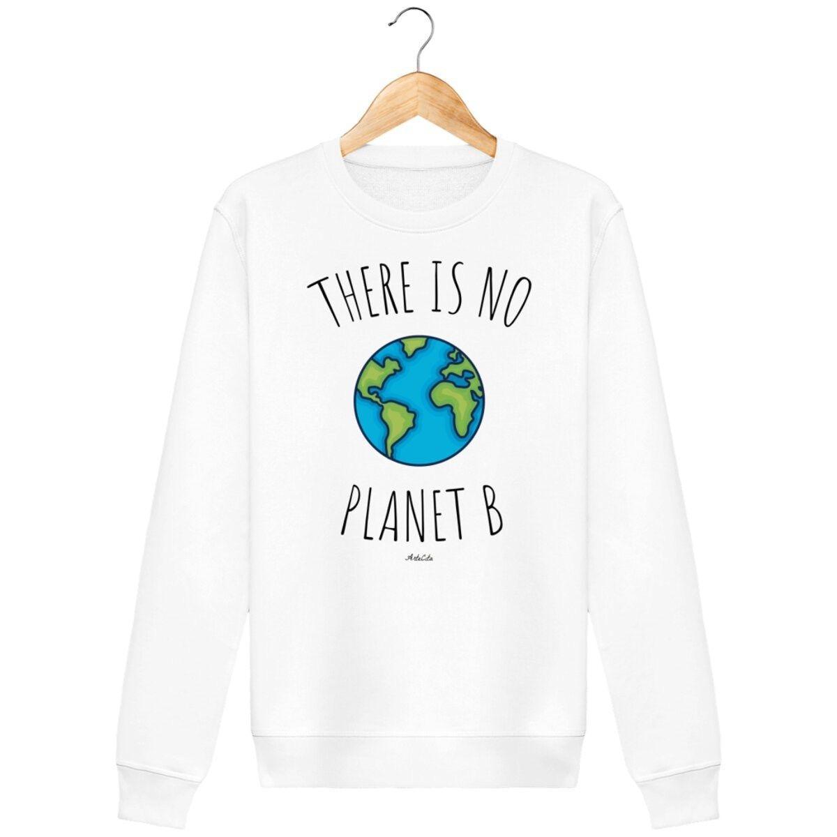 Sweat en coton bio - There is no planet B