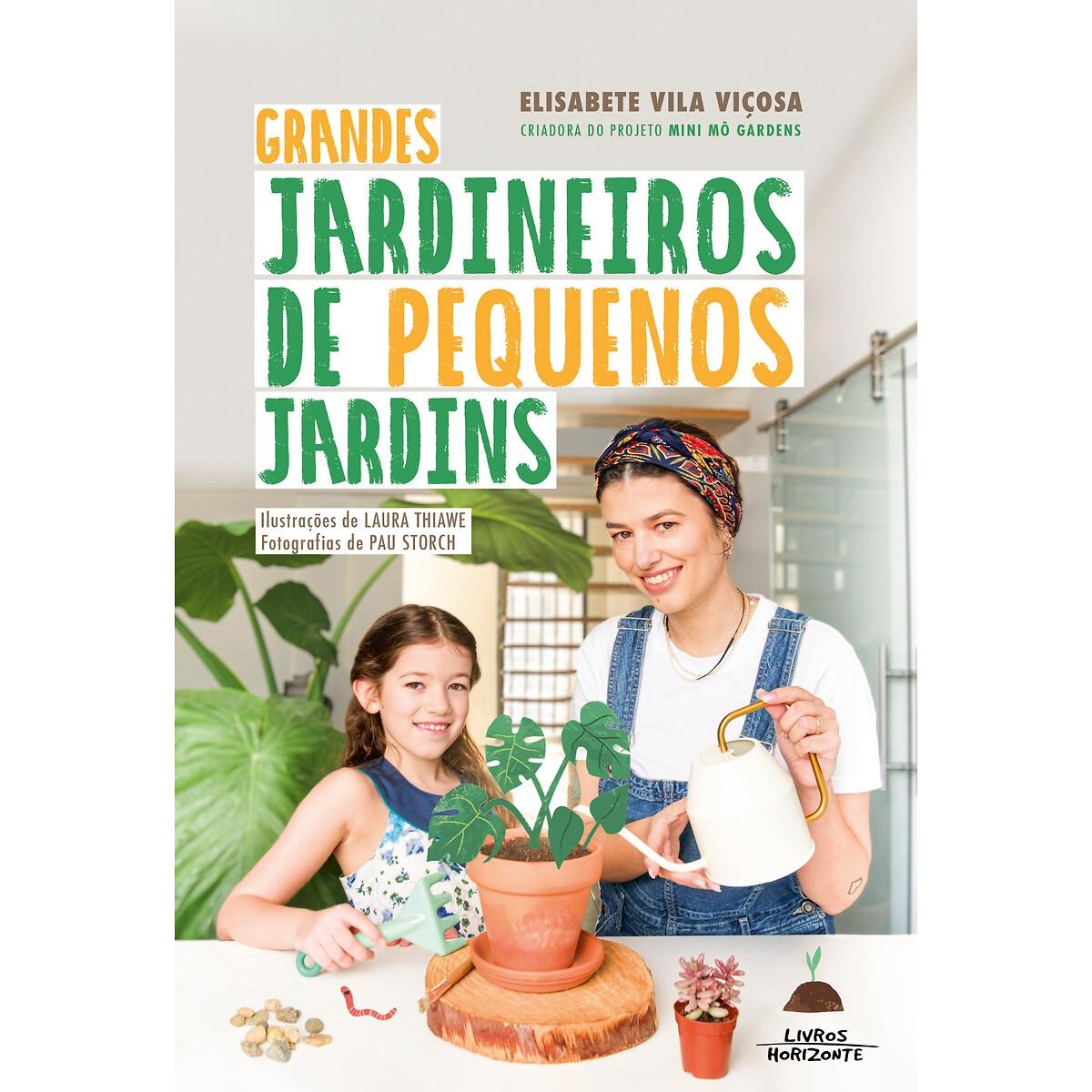 LIVROS HORIZONTE - Livros Horizonte Livro Grandes Jardineiros de Pequenos Jardins