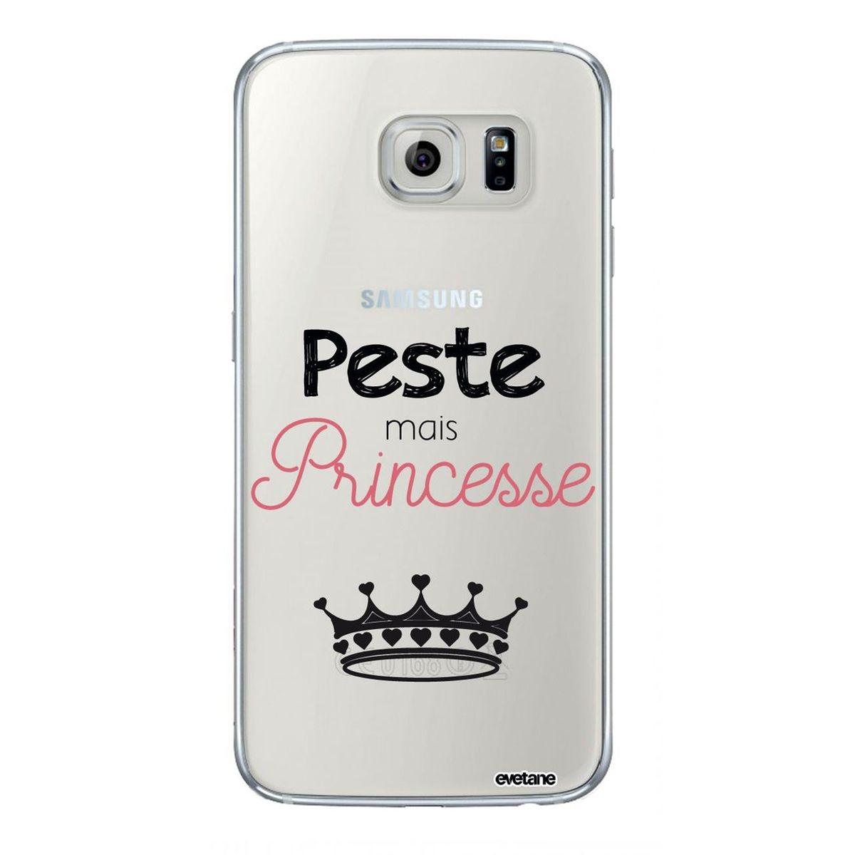 Coque Samsung Galaxy S6 souple transparente, Peste mais Princesse, Evetane®
