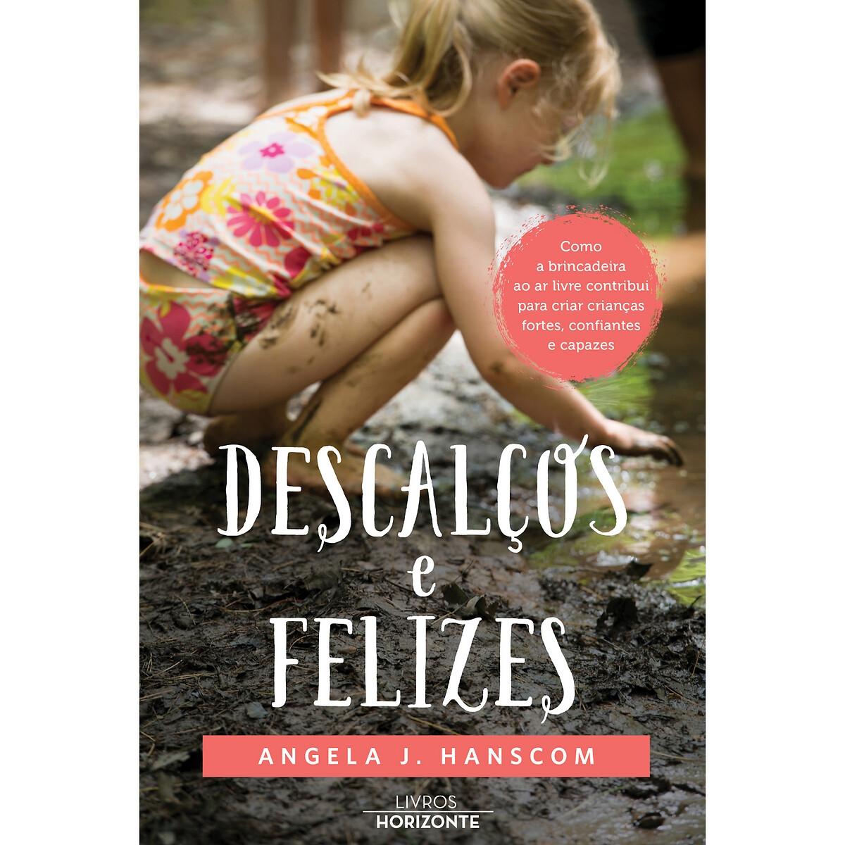 LIVROS HORIZONTE - Livros Horizonte Livro Descalços e Felizes