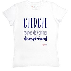 T-shirt femme en coton CHERCHE heures de sommeil désepérément RIGOLOBO