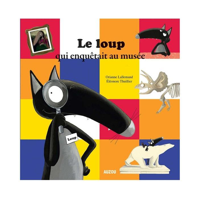 Livre Album Le Loup Qui Enquetait Au Musee