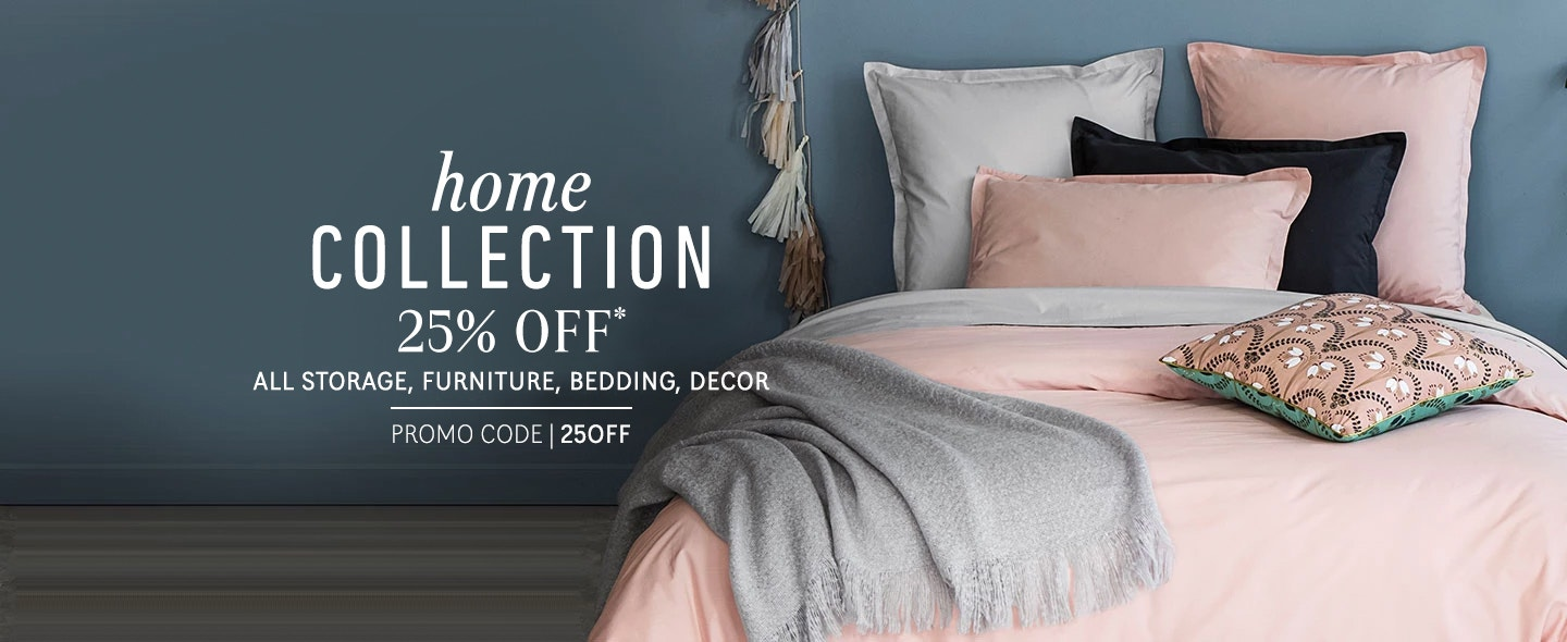 25% OFF Home Collection