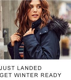 Just Landed - Get Winter Ready