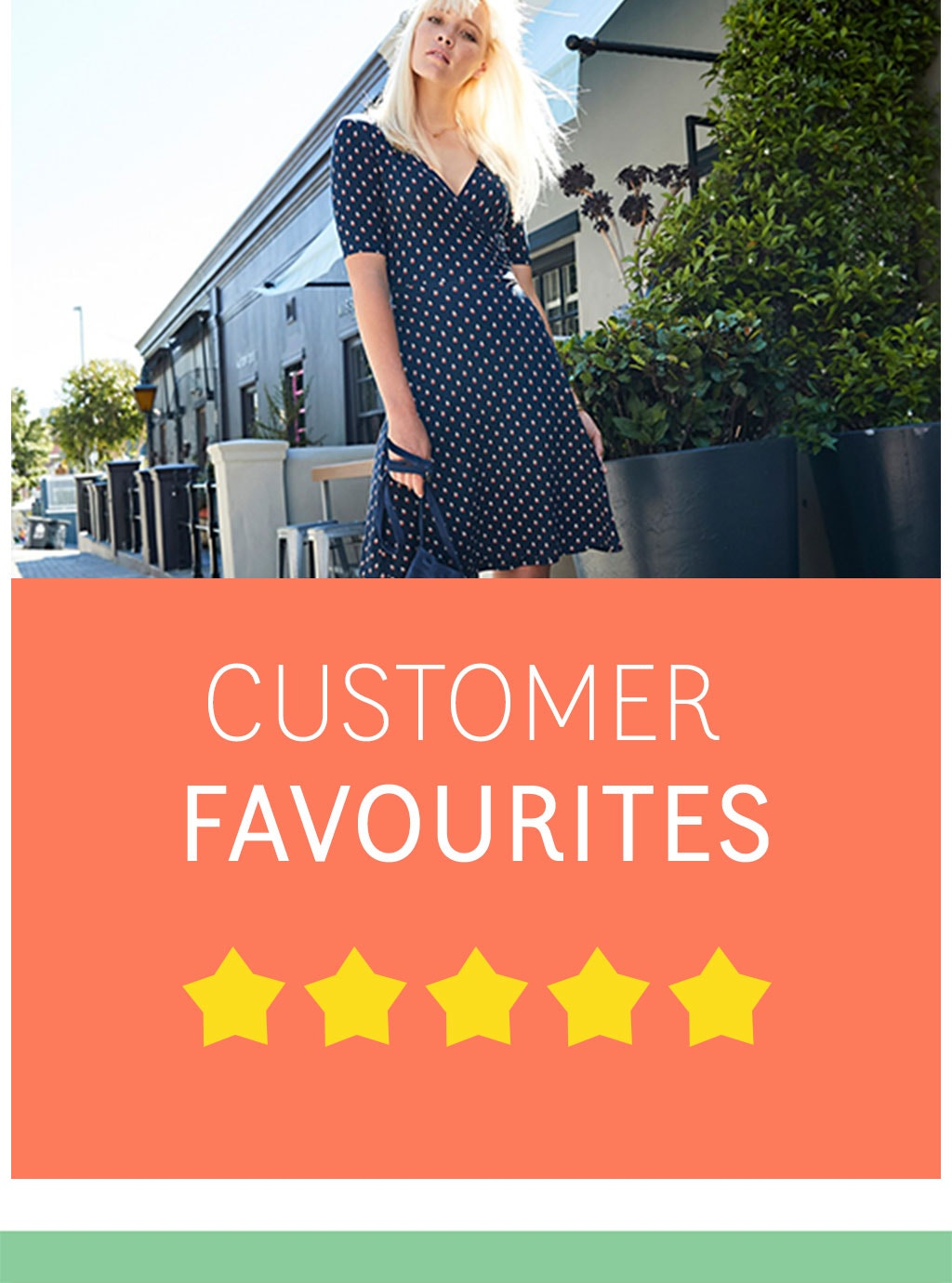Customer Favourites