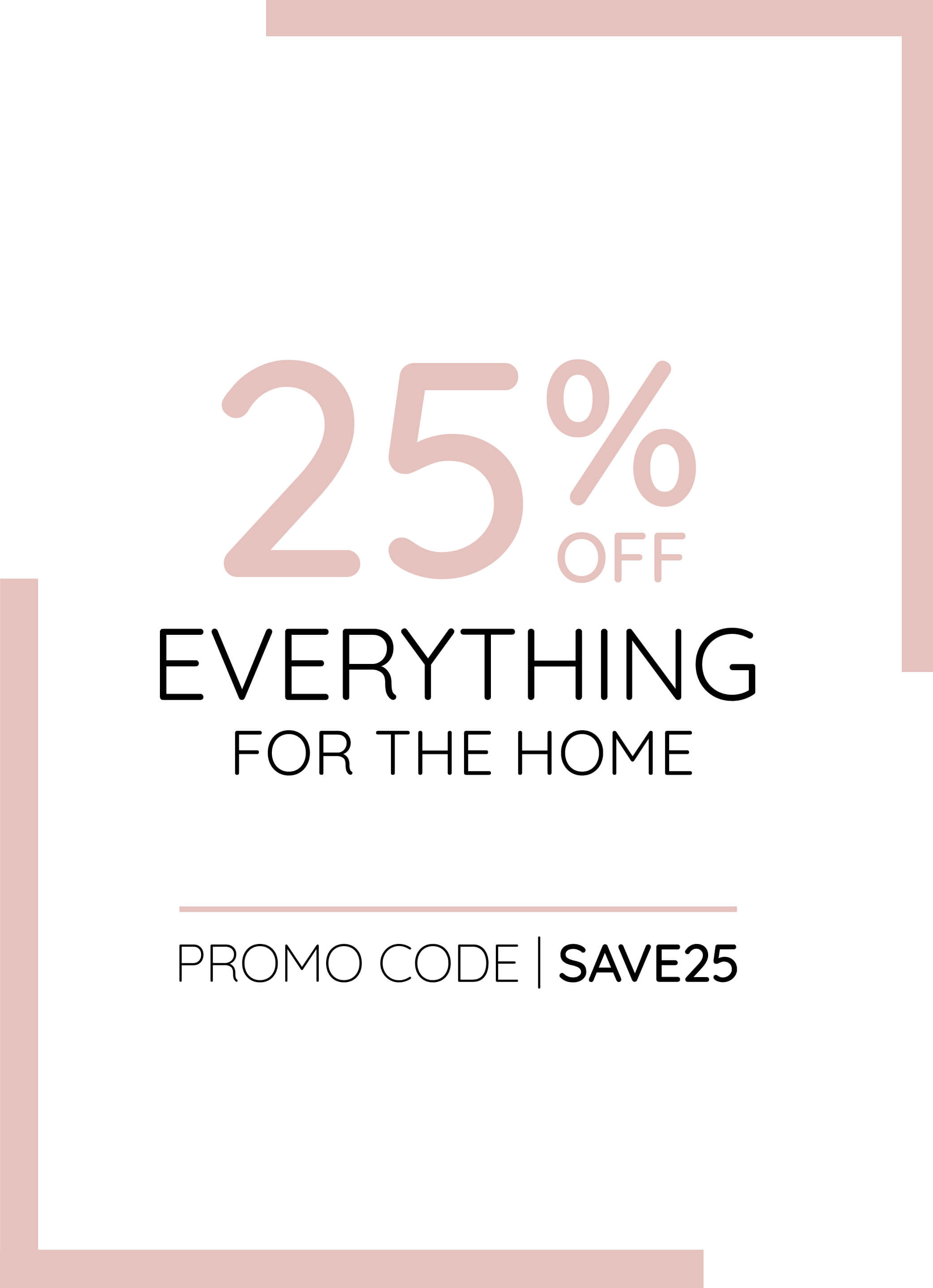 25% Off All Home