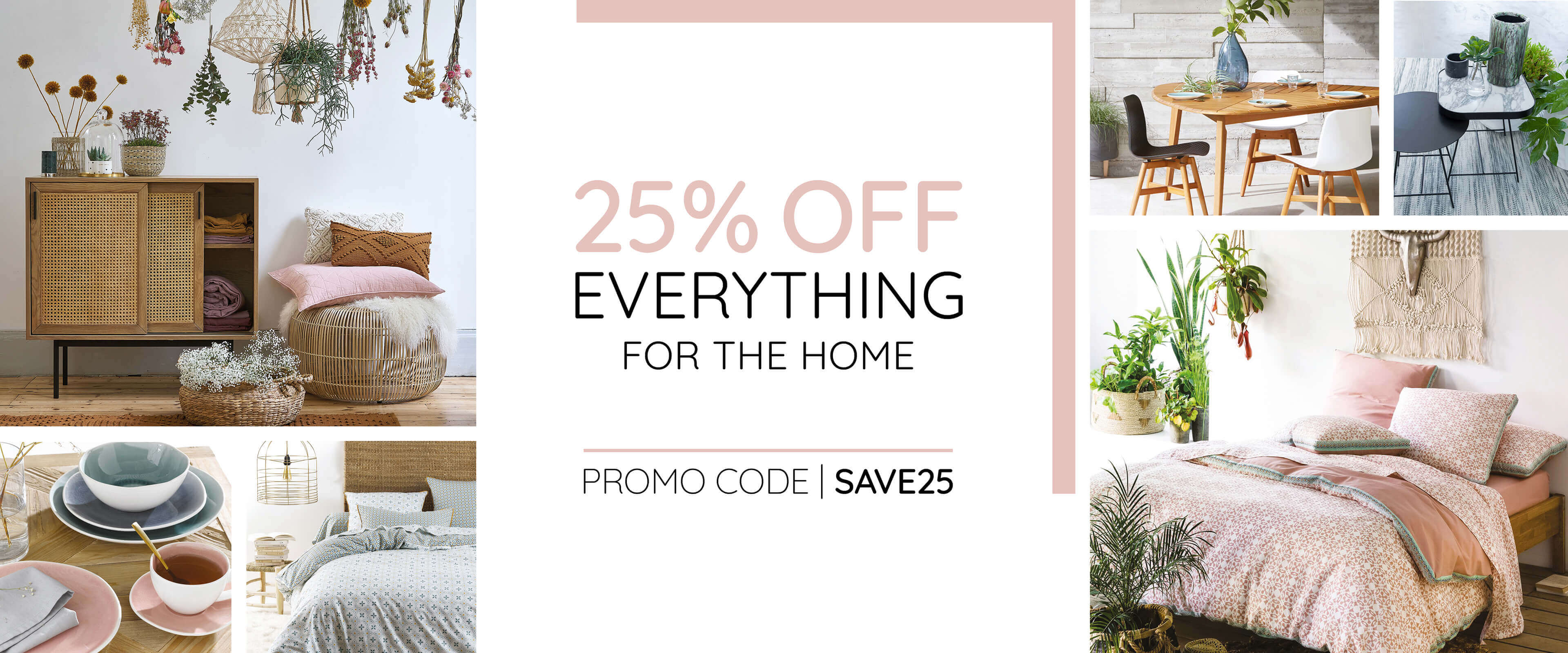 25% Off Everything for the Home