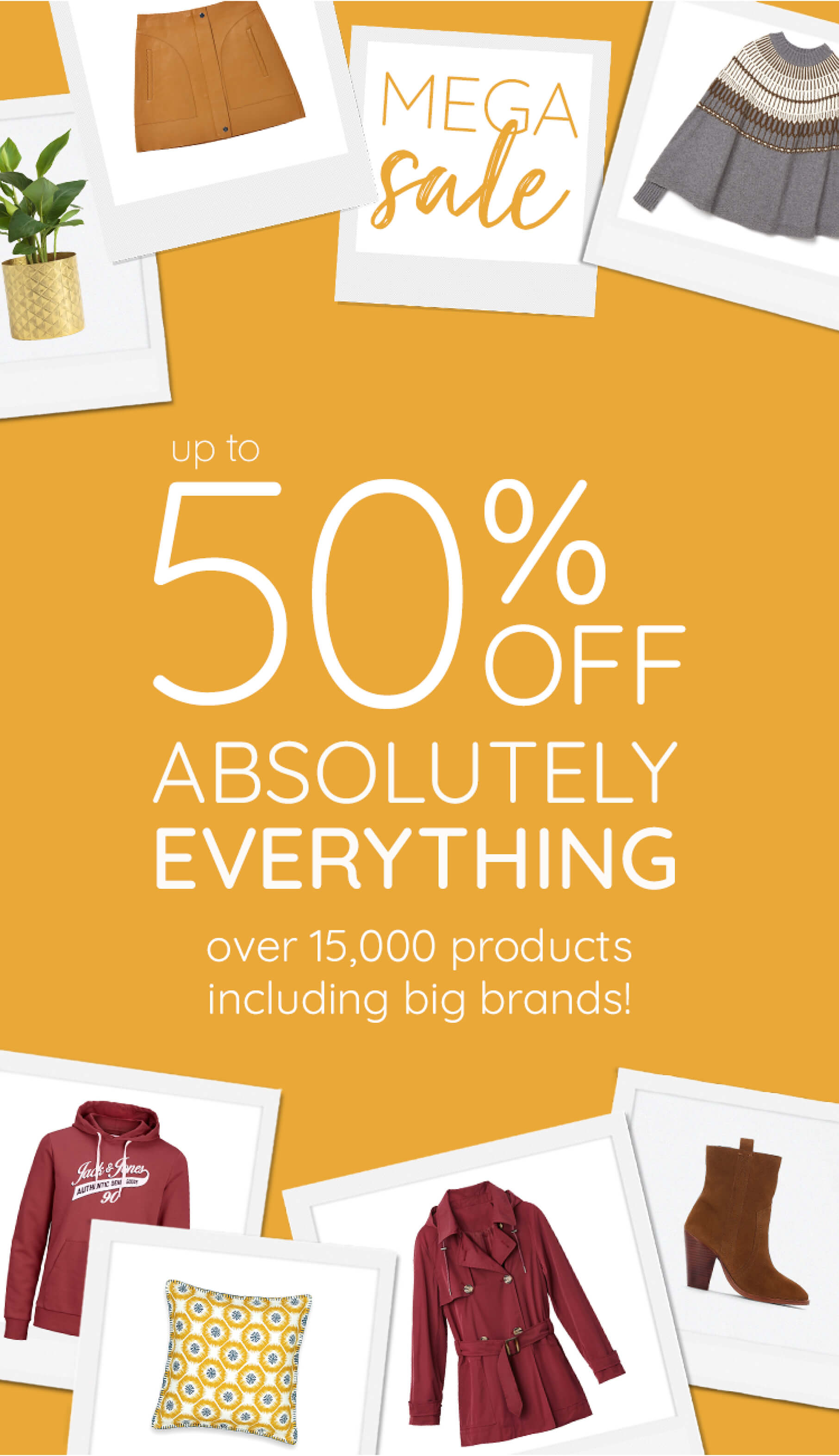 Mega Sale - Up to 50% off Everything