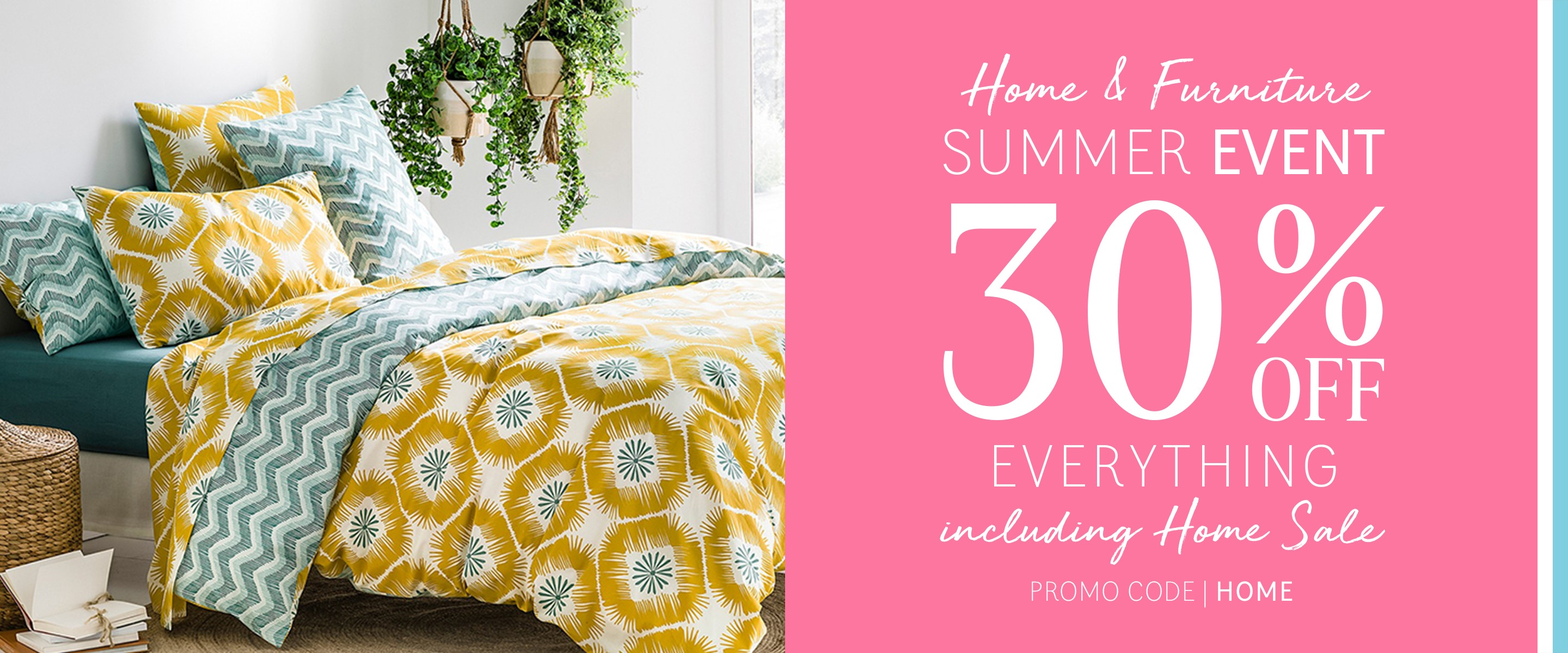 Home Event - 30% Off All Home