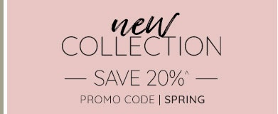 New Collection - 20% OFF