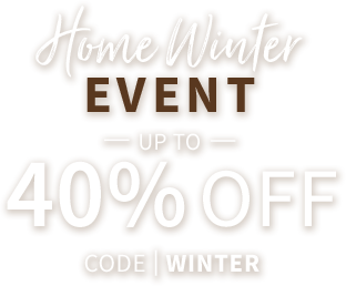 Home Winter Event - Up to 40% off with code WINTER